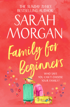 Family For Beginners By Sarah Morgan Release Date? 2020 Contemporary Romance Releases