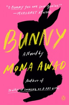 When Does Bunny By Mona Awad Release? 2020 Horror Book Releases