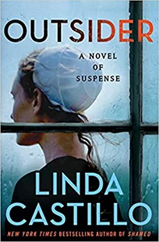 When Does Outsider By Linda Castillo Come Out? 2020 Mystery Thriller & Suspense Releases