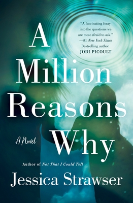 When Will A Million Reasons Why By Jessica Strawser Release? 2021 Contemporary Fiction Releases