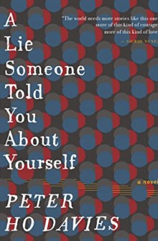 A Lie Someone Told You About Yourself By Peter Ho Davies Release Date? 2021 Contemporary Releases