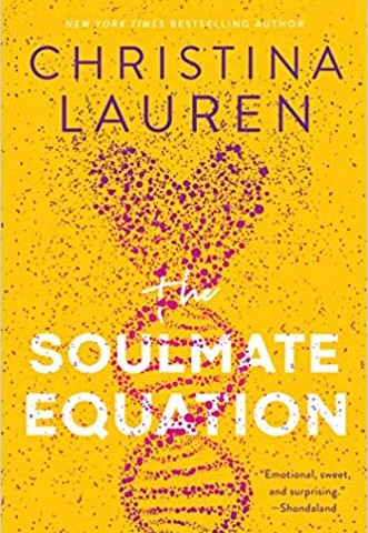 The Soulmate Equation Release Date? Christina Lauren 2021 New Releases