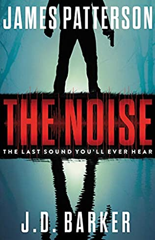 The Noise Release Date? 2021 James Patterson & J D Barker New Releases