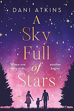 A Sky Full of Stars Release Date? 2021 Dani Atkins New Releases