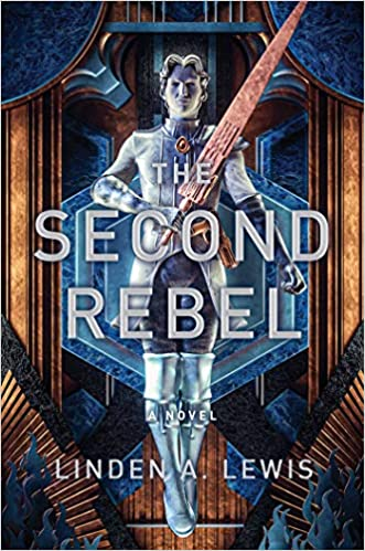 The Second Rebel (First Sister Trilogy -2) Release Date? 2021 Linden A Lewis New Releases