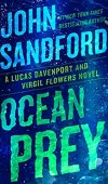 When Will Ocean Prey (Lucas Davenport 31) Come Out? 2021 John Sandford New Releases