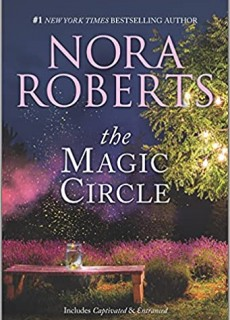 When Will The Magic Circle (Donovan Legacy) Come Out? 2021 Nora Roberts New Releases