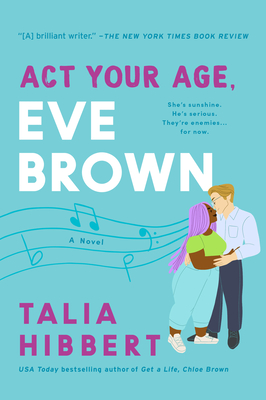 Act Your Age, Eve Brown (The Brown Sisters 3) Release Date? Talia Hibbert 2021 New Releases