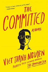 When Does The Committed Release? 2021 Viet Thanh Nguyen New Releases