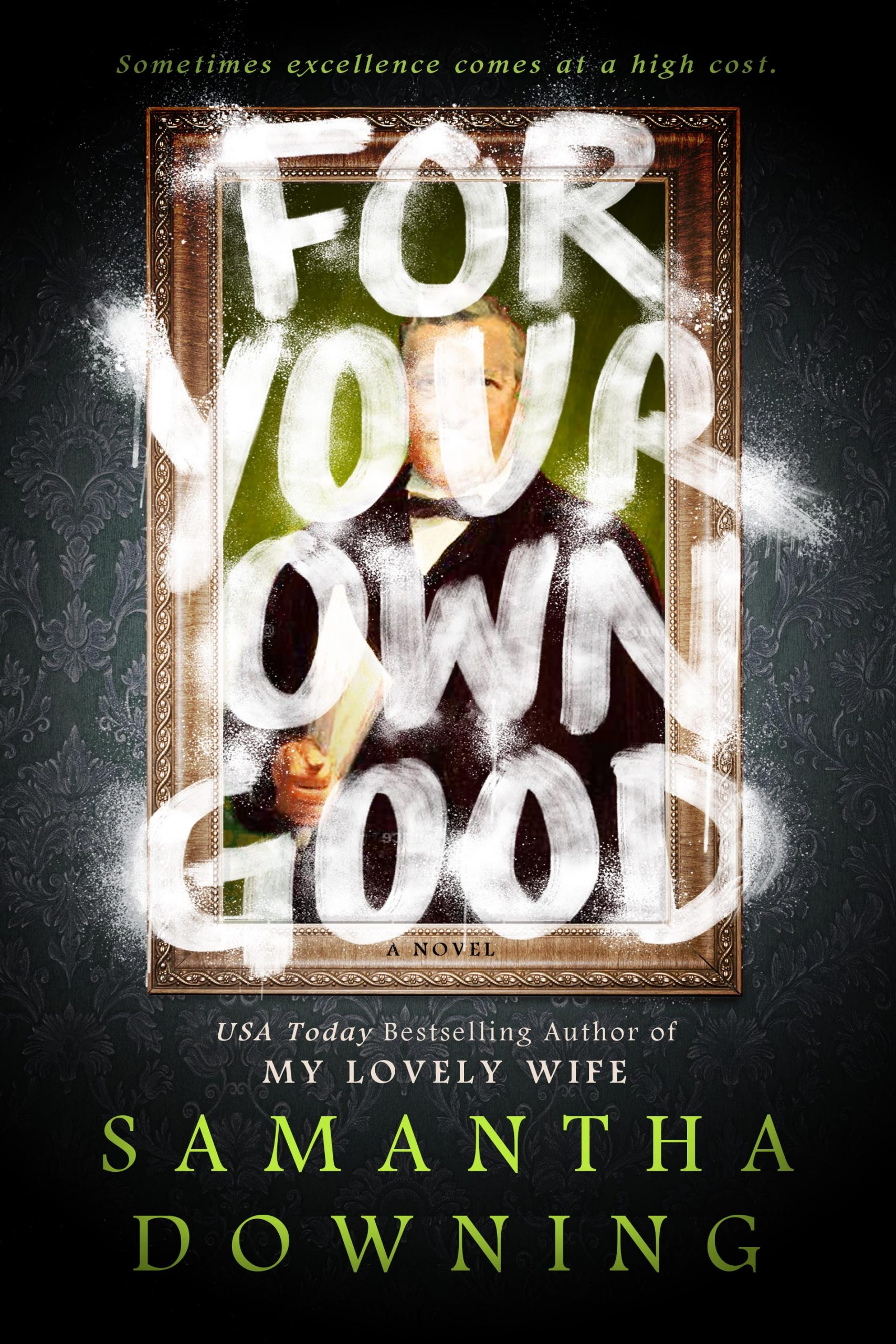 When Will For Your Own Good Come Out? Samantha Downing 2021 New Releases