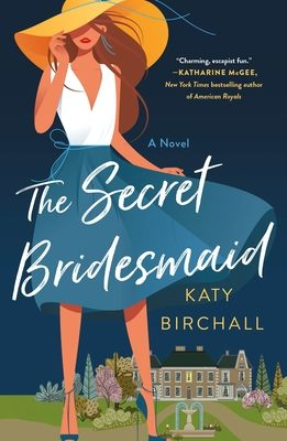 When Does The Secret Bridesmaid By Katy Birchall Release? 2021 Romance Releases