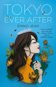 Tokyo Ever After By Emiko Jean Release Date? 2021 YA Contemporary Romance Releases