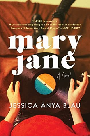 When Does Mary Jane Come Out? Jessica Anya Blau 2021 New Releases