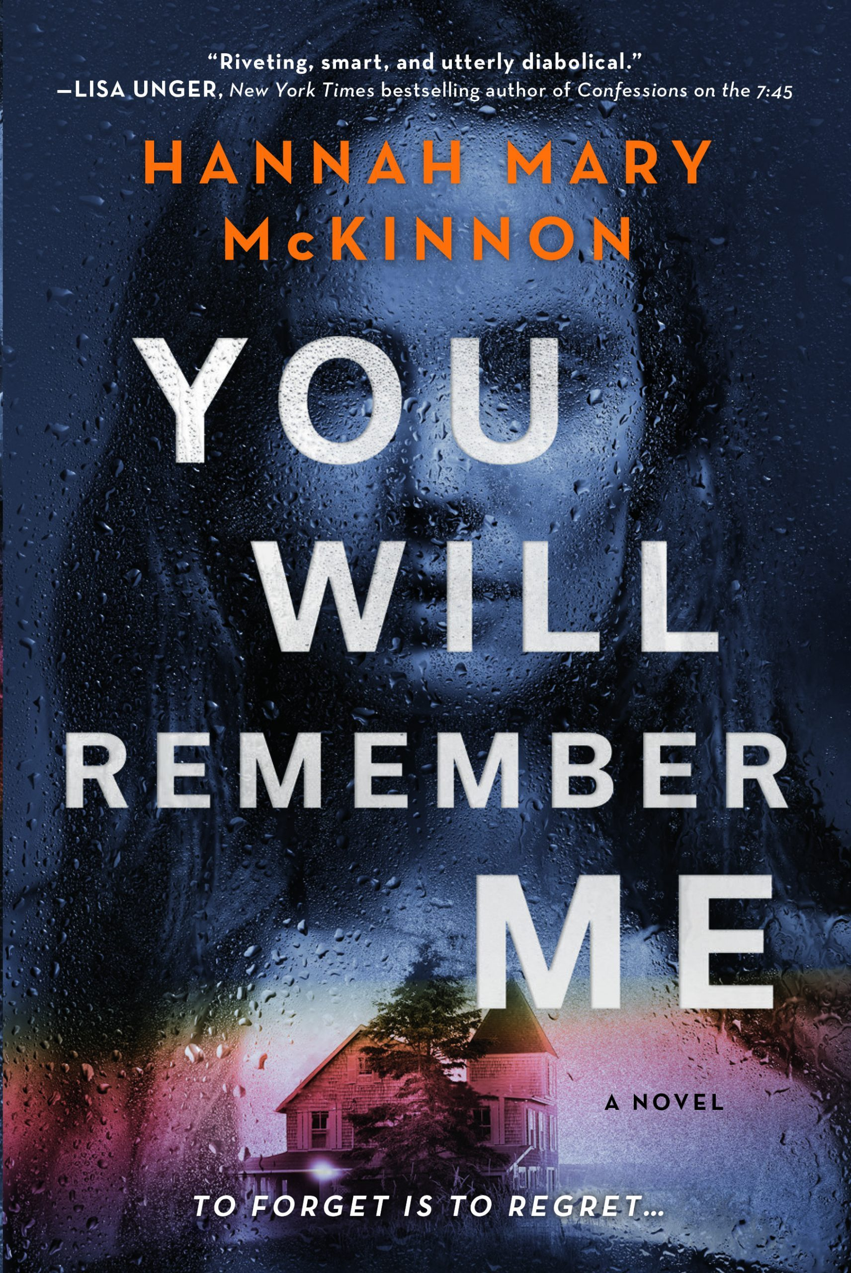You Will Remember Me Release Date? Hannah Mary McKinnon 2021 New Releases