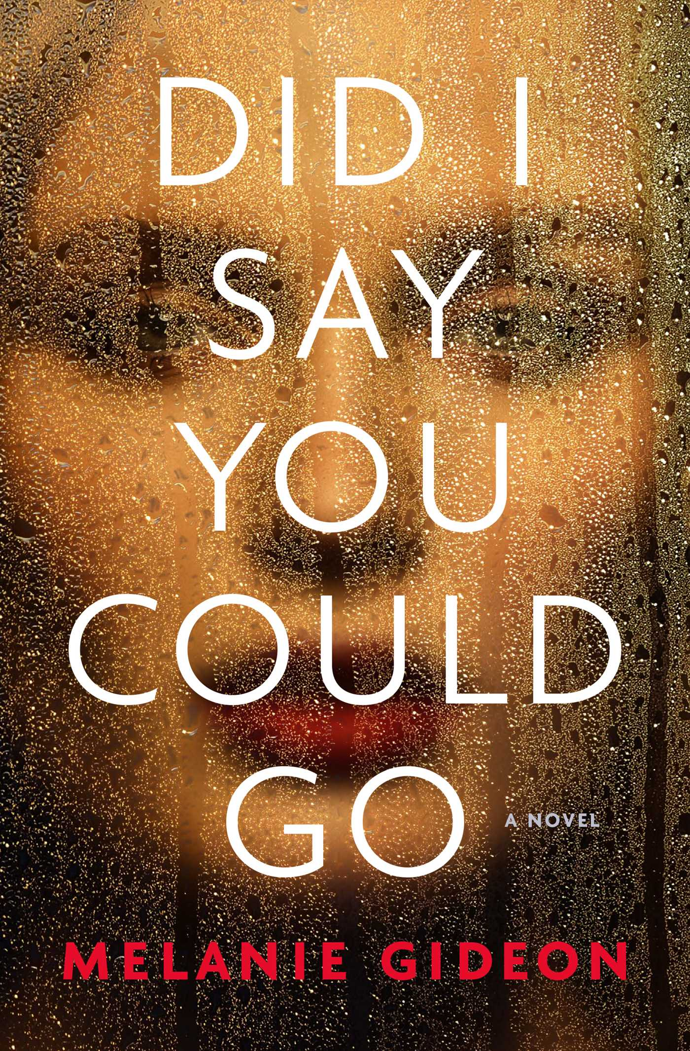 When Will Did I Say You Could Go Release? Melanie Gideon 2021 New Releases
