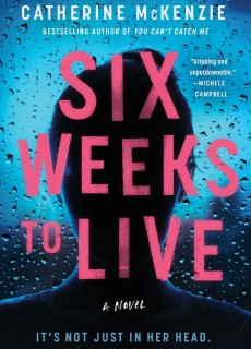 Six Weeks To Live Release Date? Catherine McKenzie 2021 New Releases
