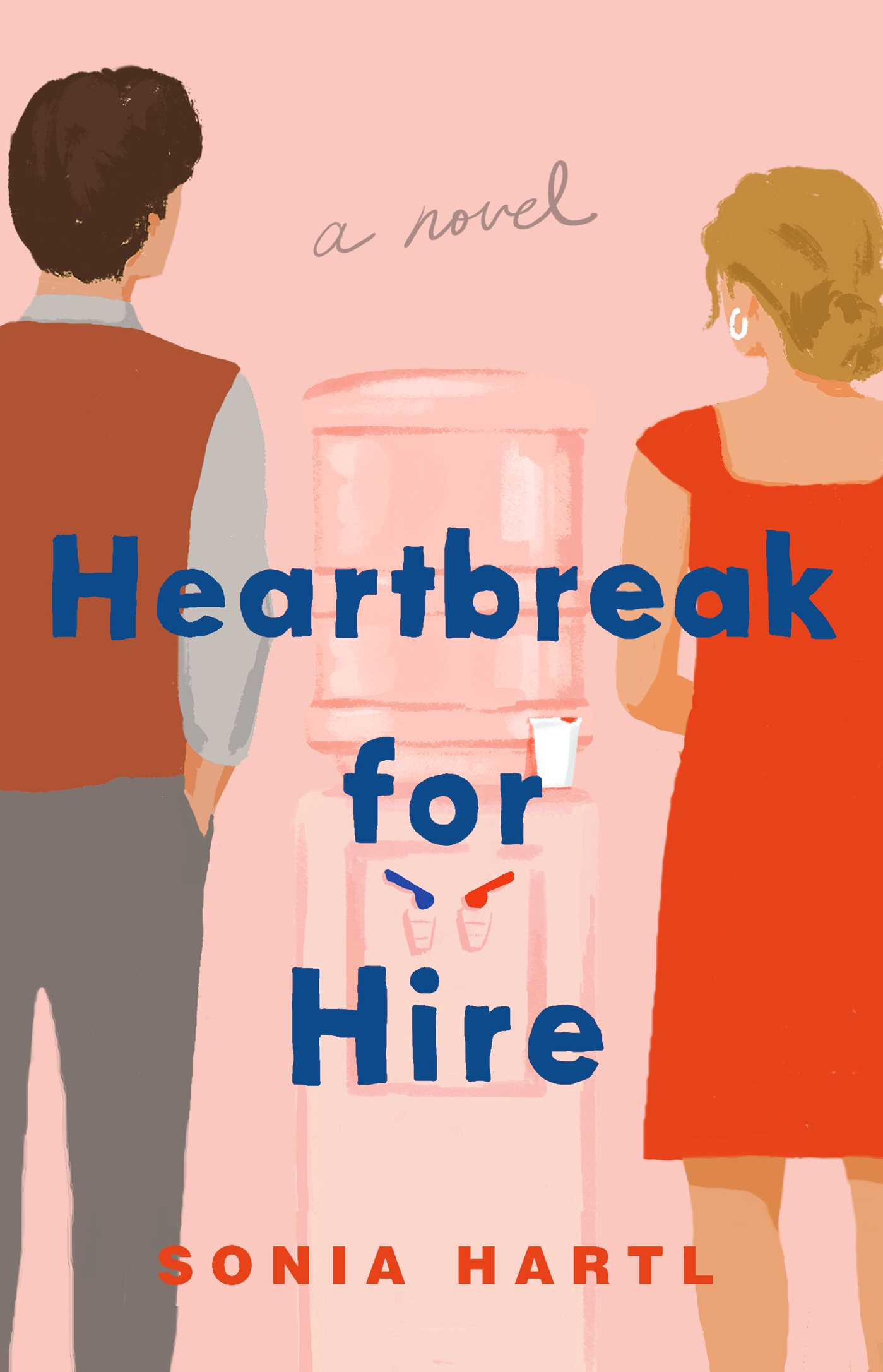 Heartbreak For Hire By Sonia Hartl Release Date? 2021 Contemporary Romance Releases