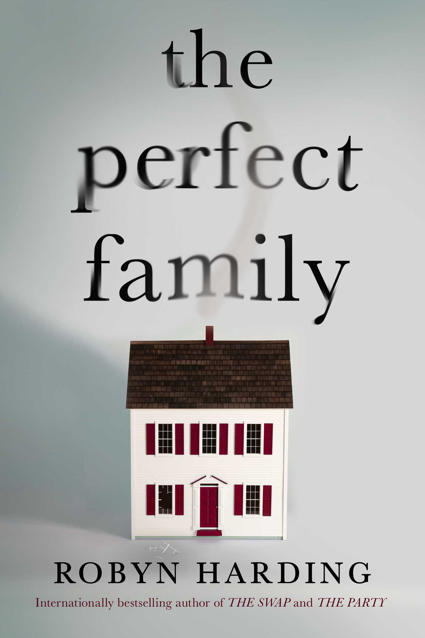 When Does The Perfect Family Release? Robyn Harding 2021 New Releases