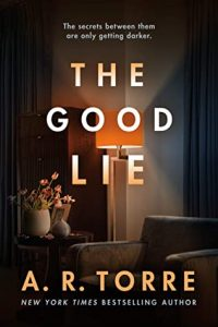 When Does The Good Lie Release? A.R. Torre 2021 New Releases