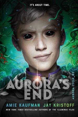When Will Aurora's End (The Aurora Cycle 3) Release? Amie Kaufman & Jay Kristoff 2021 New Releases