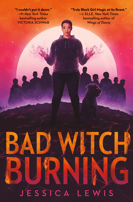 Bad Witch Burning By Jessica Lewis Release Date? 2021 YA Fantasy Releases