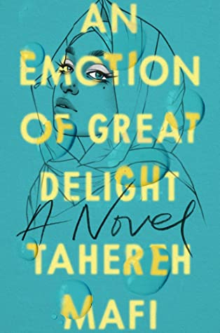 When Does An Emotion Of Great Delight Release? Tahereh Mafi 2021 New Releases