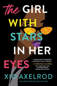 The Girl With Stars In Her Eyes (The Lillys 1) Release Date? Xio Axelrod 2021 New Releases
