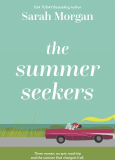 The Summer Seekers Release Date? Sarah Morgan 2021 New Releases