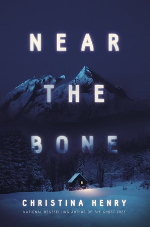 Near The Bone Release Date? Christina Henry 2021 New Releases