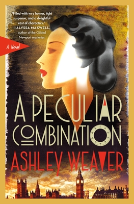 When Will A Peculiar Combination (Electra McDonnell 1) Come Out? Ashley Weaver 2021 New Releases