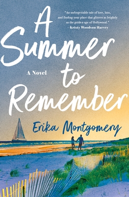 When Does A Summer To Remember By Erika Montgomery Come Out? 2021 Romance Novels