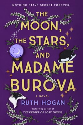 The Moon, The Stars, And Madame Burova Release Date? Ruth Hogan 2021 New Releases