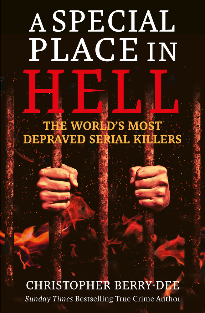 A Special Place In Hell Release Date? Christopher Berry-Dee 2021 New Releases