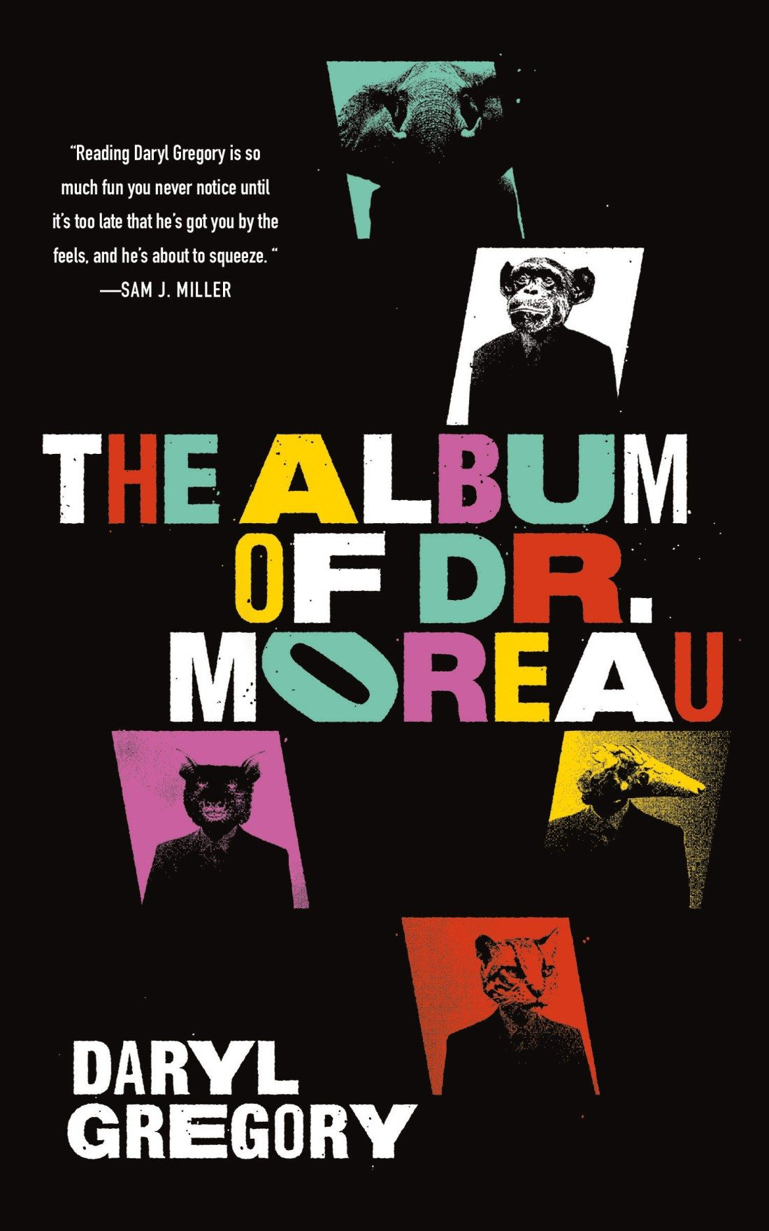 The Album Of Dr. Moreau Release Date? Daryl Gregory 2021 New Releases