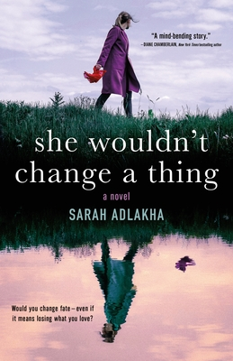 She Wouldn't Change A Thing By Sarah Adlakha Release Date? 2021 Debut Releases