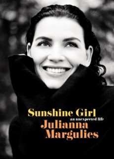 Sunshine Girl: An Unexpected Life By Julianna Margulies Release Date? 2021 Memoir Releases