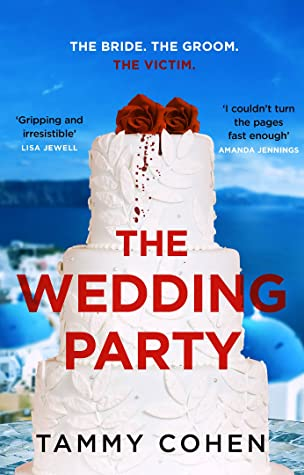 When Does The Wedding Party Come Out? Tammy Cohen 2021 New Releases