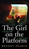 When Will The Girl On The Platform By Bryony Pearce Release? 2021 Thriller Releases