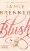 Blush Release Date? Jamie Brenner 2021 New Releases