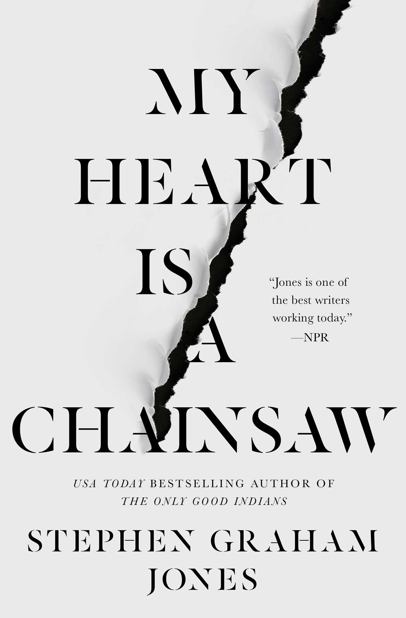 When Does My Heart Is A Chainsaw Come Out? Stephen Graham Jones 2021 New Releases
