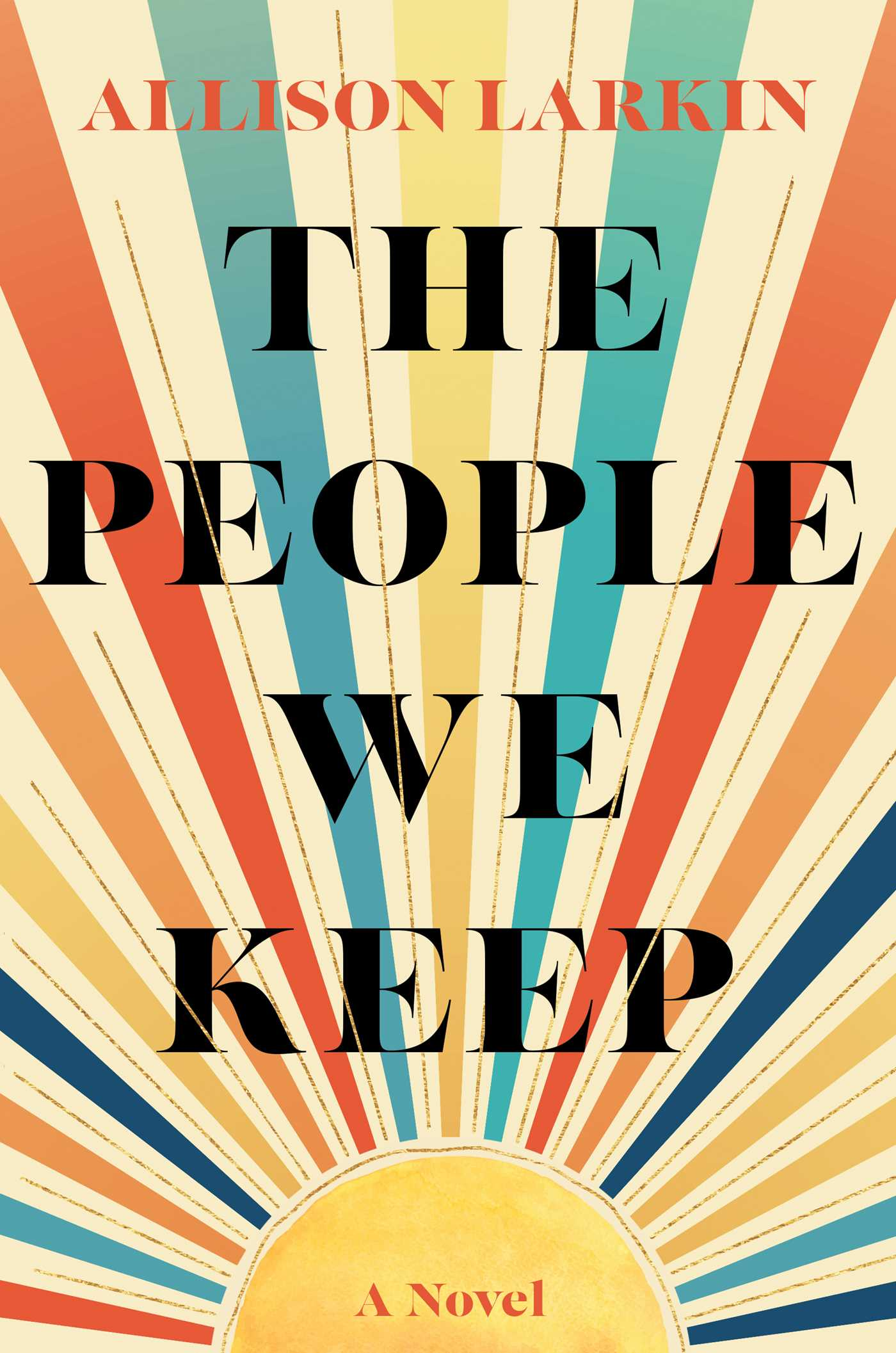 When Does The People We Keep Come Out? Allison Larkin 2021 New Releases