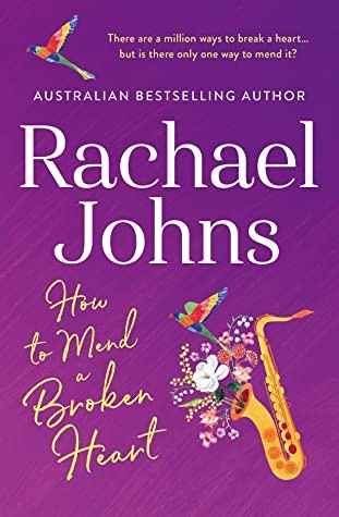 How To Mend A Broken Heart Release Date? Rachael Johns 2021 New Releases