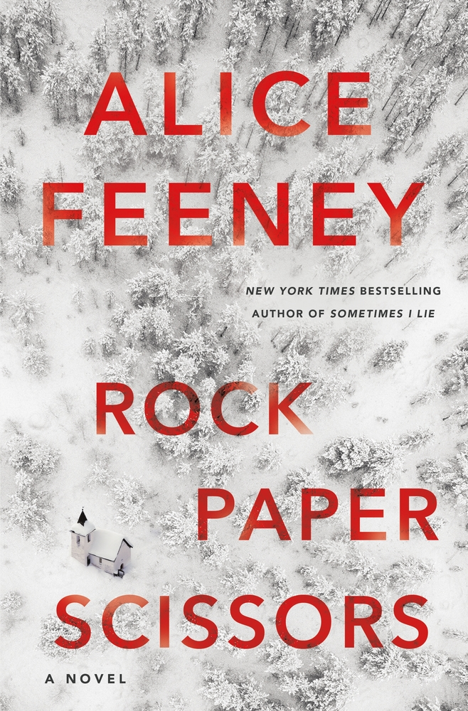 When Does Rock Paper Scissors Come Out? Alice Feeney 2021 New Releases