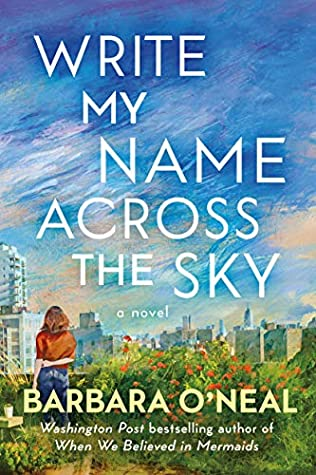 Write My Name Across The Sky Release Date? Barbara O'Neal 2021 New Releases