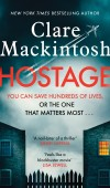 When Will Hostage By Clare Mackintosh Release? 2021 Thriller Releases