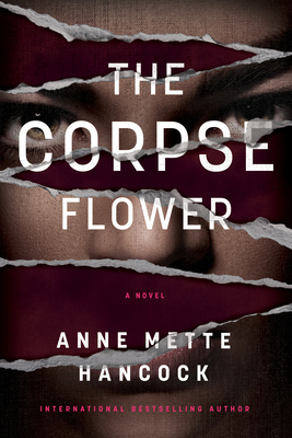 When Will The Corpse Flower By Anne Mette Hancock Come Out? 2021 Debut Releases
