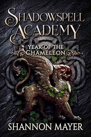 When Does Year Of The Chameleon 3 (Shadowspell Academy 6) Release? Shannon Mayer 2021 New Releases