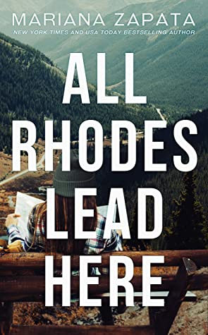 All Rhodes Lead Here Release Date? Mariana Zapata 2021 New Releases