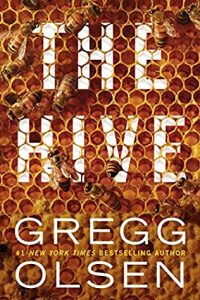 The Hive Release Date? Gregg Olsen 2021 New Book