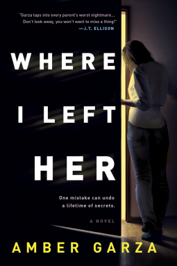 When Will Where I Left Her: Novel Come Out? Amber Garza 2021 New Releases